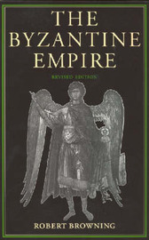 The Byzantine Empire by Robert Browning