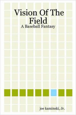 Vision of the Field by Joe Jr Kaminski image