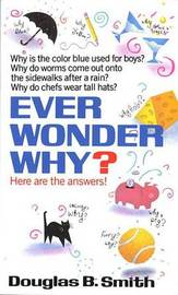Ever Wonder Why? by Smith