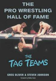 The Pro Wrestling Hall Of Fame by Greg Oliver