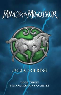 The Mines of the Minotaur by Julia Golding image