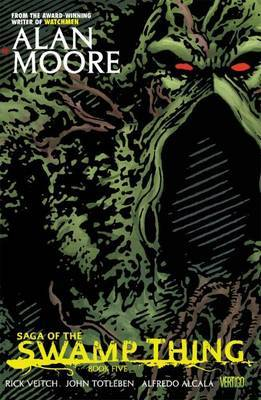 Saga Of The Swamp Thing Book Five by Alan Moore