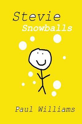 Stevie - Snowballs: Drinkydink Rhymes by Paul Williams (University of Bristol)