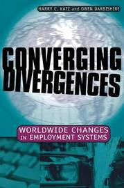 Converging Divergences by Harry C. Katz