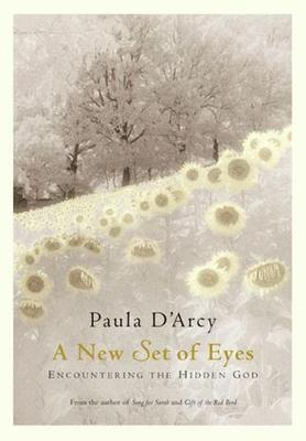 A New Set of Eyes by Paula D'Arcy