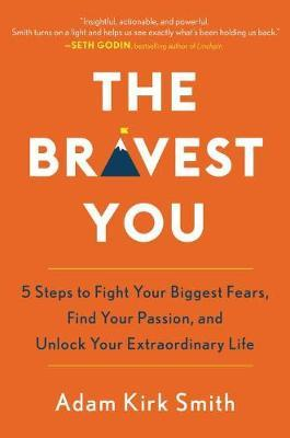 The Bravest You by Adam Kirk Smith image