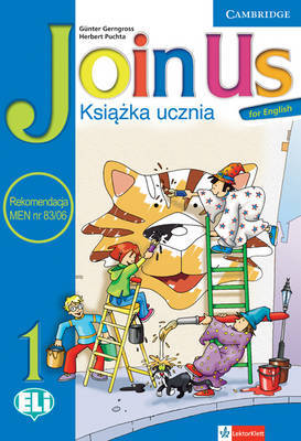 Join Us for English Level 1 Pupil's Book Polish Edition by Gunter Gerngross