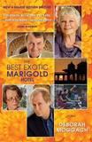 The Best Exotic Marigold Hotel by Deborah Moggach