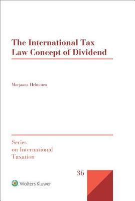 The International Tax Law Concept of Dividend by Marjaana Helminen image