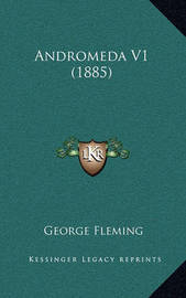 Andromeda V1 (1885 by George Fleming