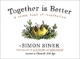 Together is Better by Simon Sinek