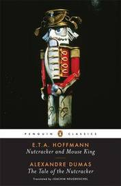 Nutcracker and Mouse King by Alexandre Dumas