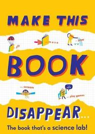 Make This Book Disappear by Barbara Taylor