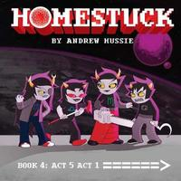 Homestuck, Book 4: Act 5 Act 1 by Andrew Hussie