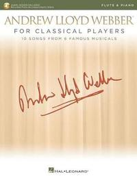 Andrew Lloyd Webber for Classical Players by Andrew Lloyd Webber