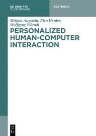 Personalized Human-Computer Interaction by Mirjam Augstein