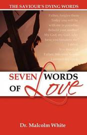 Seven Words of Love by Malcolm White image