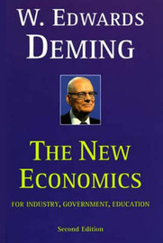 The New Economics for Industry, Government, Education by W.Edwards Deming image