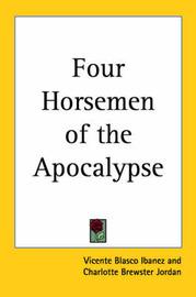 Four Horsemen of the Apocalypse (1918) by Vicente Blasco Ib'anez
