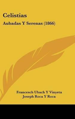 Celistias: Aubadas y Serenas (1866) by Francesch Ubach y Vinyeta image