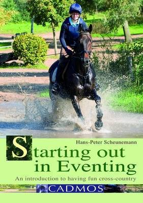 Starting out in Eventing: an Introduction by Hans-Peter Scheunemann