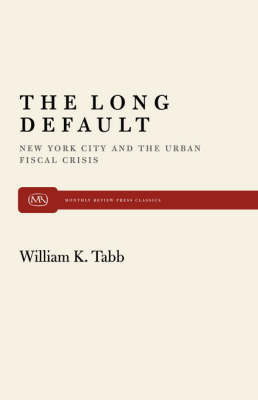 The Long Default by William K Tabb