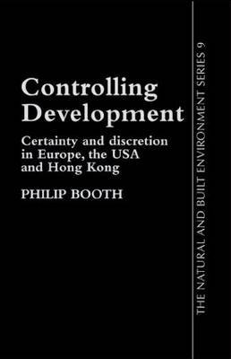 Controlling Development by Philip Booth