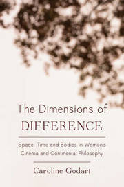 The Dimensions of Difference by Caroline Godart