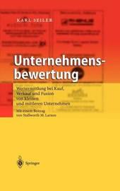 Unternehmensbewertung by Karl Seiler