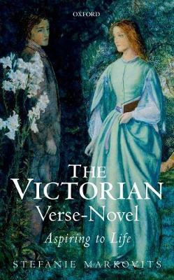 The Victorian Verse-Novel by Stefanie Markovits image