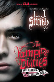 Shadow Souls (Vampire Diaries: The Return #2) US Edition by L.J. Smith