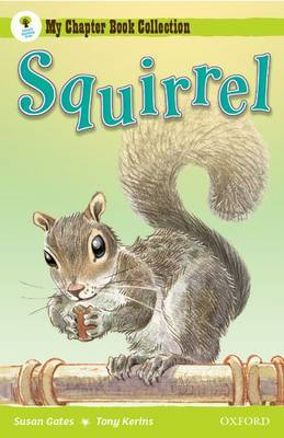 Oxford Reading Tree: All Stars: Pack 1A: Squirrel by Susan Gates image