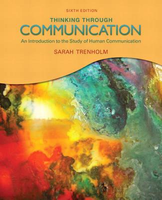 Thinking Through Communication by Sarah Trenholm image