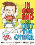In One End and Out The Other by Mike Goldsmith