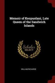 Memoir of Keopuolani, Late Queen of the Sandwich Islands by William Richards image