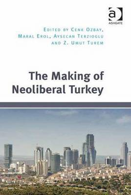 The Making of Neoliberal Turkey image