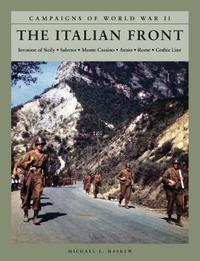 The Italian Front by Michael E Haskew