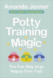 Potty Training Magic by Amanda Jenner
