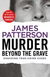Murder Beyond the Grave by James Patterson image