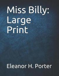 Miss Billy by Eleanor H Porter