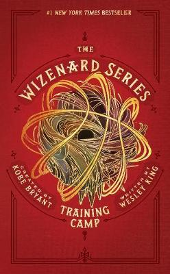 The Wizenard Series: Training Camp by Kobe Bryant