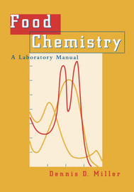 Food Chemistry by Dennis D. Miller