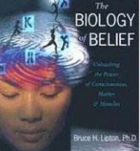 The Biology of Belief by Bruce Lipton