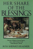 Her Share of the Blessings by Ross Shepard Kraemer