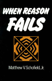 When Reason Fails by Matthew V. Schofield image