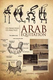 Arab Equitation by GENERAL DESCOINS