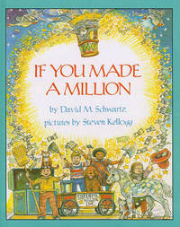 If You Made a Million by David M Schwartz