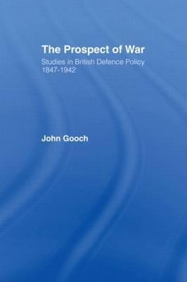 The Prospect of War by John Gooch image