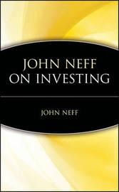 John Neff on Investing by John B. Neff image