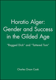 Horatio Alger - Gender and Success in the Gilded Age image